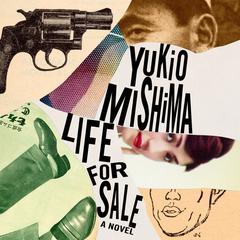 Life for Sale Audiobook, by Yukio Mishima