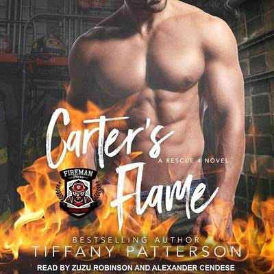 Carter's Flame: A Rescue 4 Novel Audiobook, by Tiffany Patterson