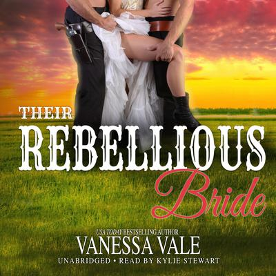 Their Rebellious Bride Audiobook, by