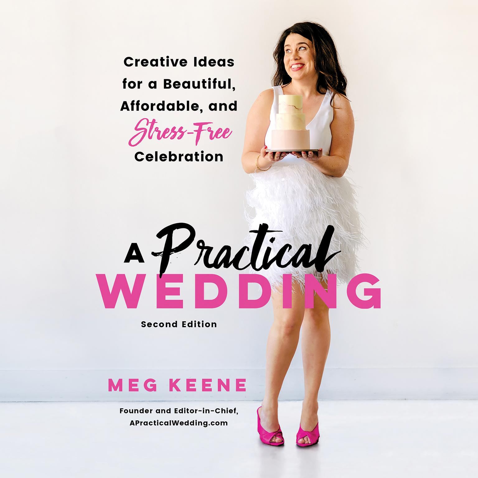 Printable A Practical Wedding: Creative Ideas for a Beautiful, Affordable, and Stress-free Celebration Audiobook Cover Art