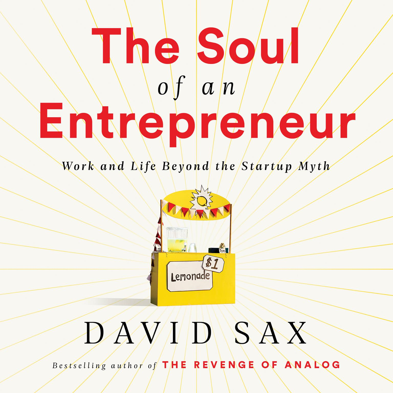 Printable The Soul of an Entrepreneur: Work and Life Beyond the Startup Myth Audiobook Cover Art