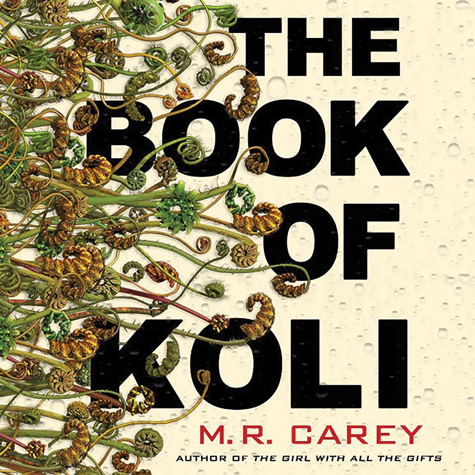The Book of Koli Audiobook, by M. R. Carey
