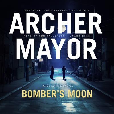 Bomber's Moon: A Joe Gunther Novel Audiobook, by