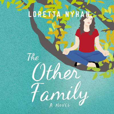 The Other Family: A Novel Audiobook, by Loretta Nyhan