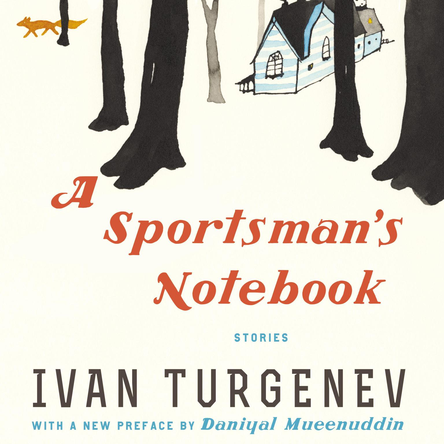A Sportsmans Notebook: Stories Audiobook, by Ivan Turgenev