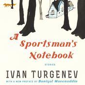 A Sportsman's Notebook: Stories Audiobook, by Ivan Turgenev