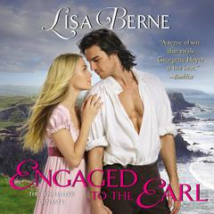 Engaged to the Earl: The Penhallow Dynasty Audiobook, by Lisa Berne