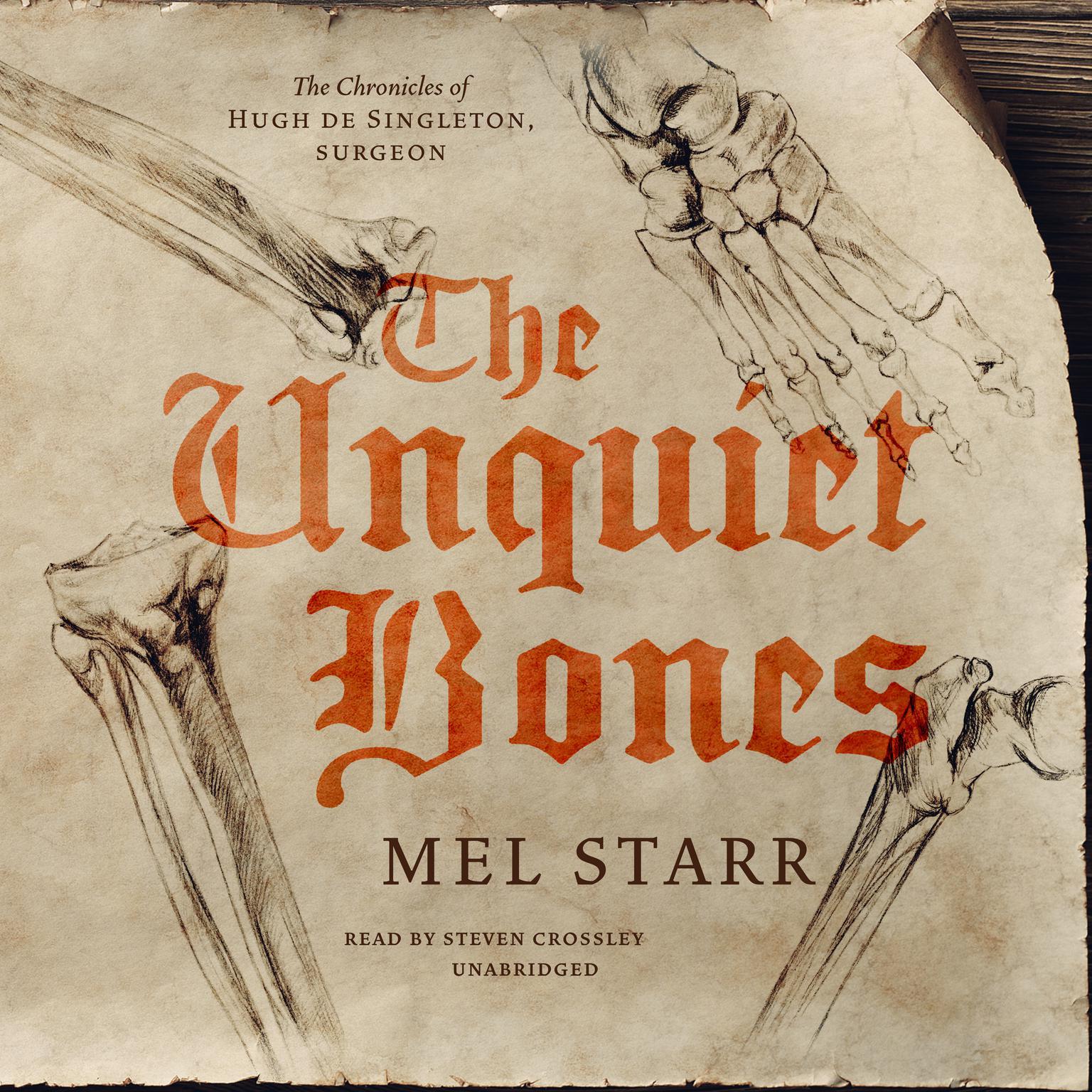 The Unquiet Bones Audiobook, by Mel Starr