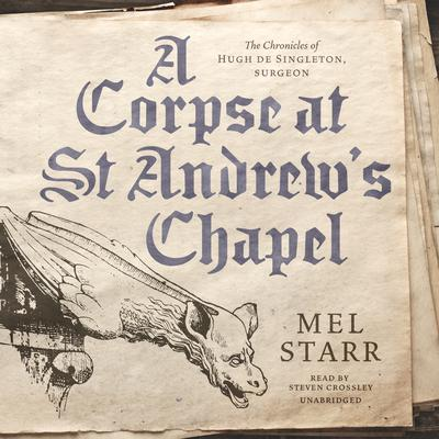 A Corpse at St Andrew's Chapel Audiobook, by