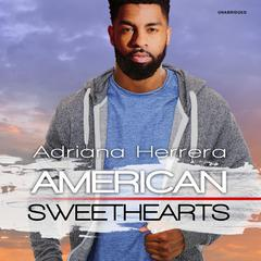 American Sweethearts Audiobook, by Adriana Herrera