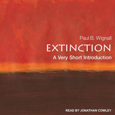 Extinction: A Very Short Introduction Audiobook, by Paul B. Wignall