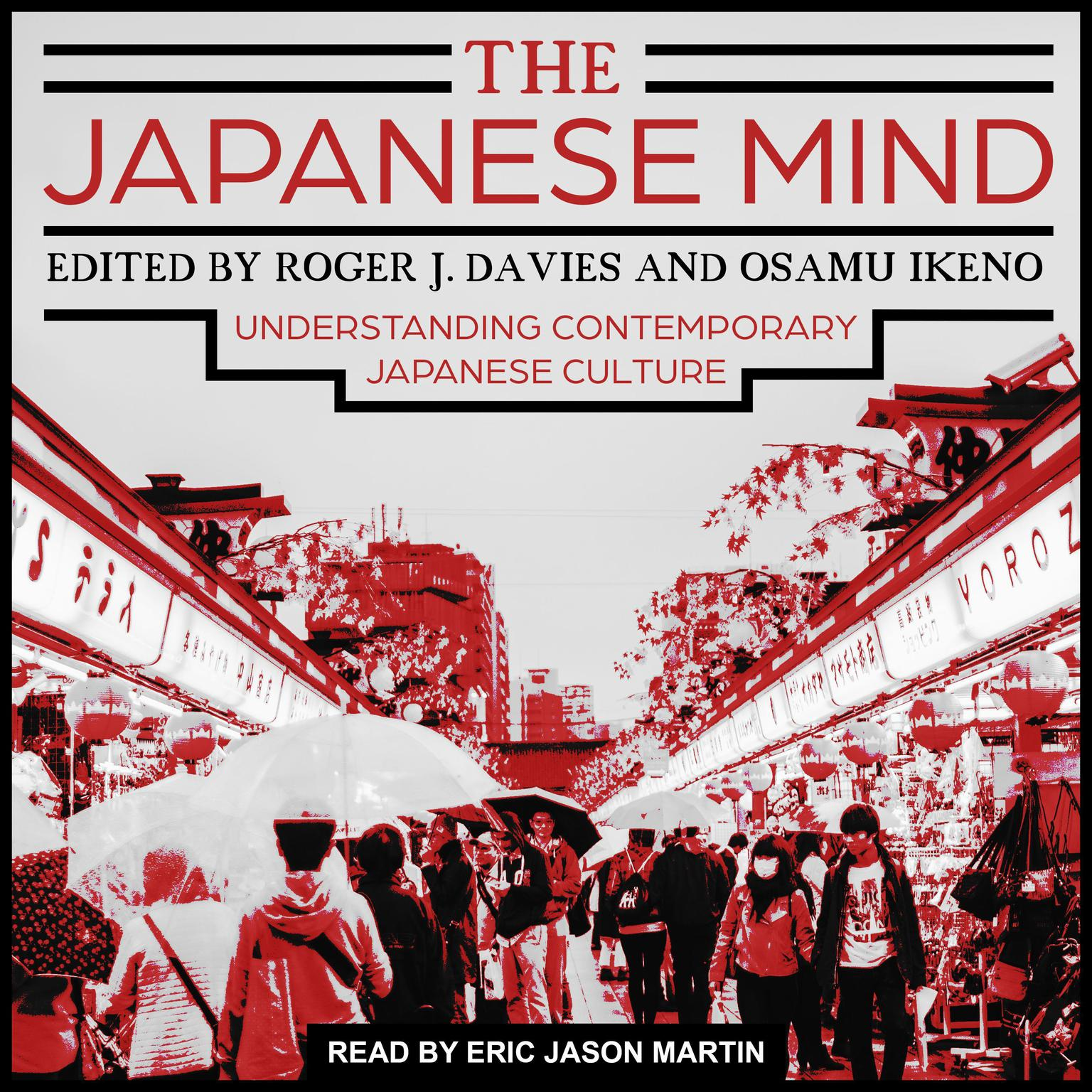 The Japanese Mind: Understanding Contemporary Japanese Culture Audiobook, by Osamu Ikeno