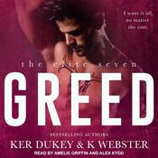 Greed Audiobook, by K Webster, Ker Dukey
