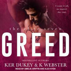 Greed Audiobook, by K Webster, Ker Dukey