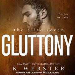 Gluttony Audiobook, by K Webster