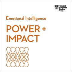 Power & Impact: Emotional Intelligence Audiobook, by Harvard Business Review
