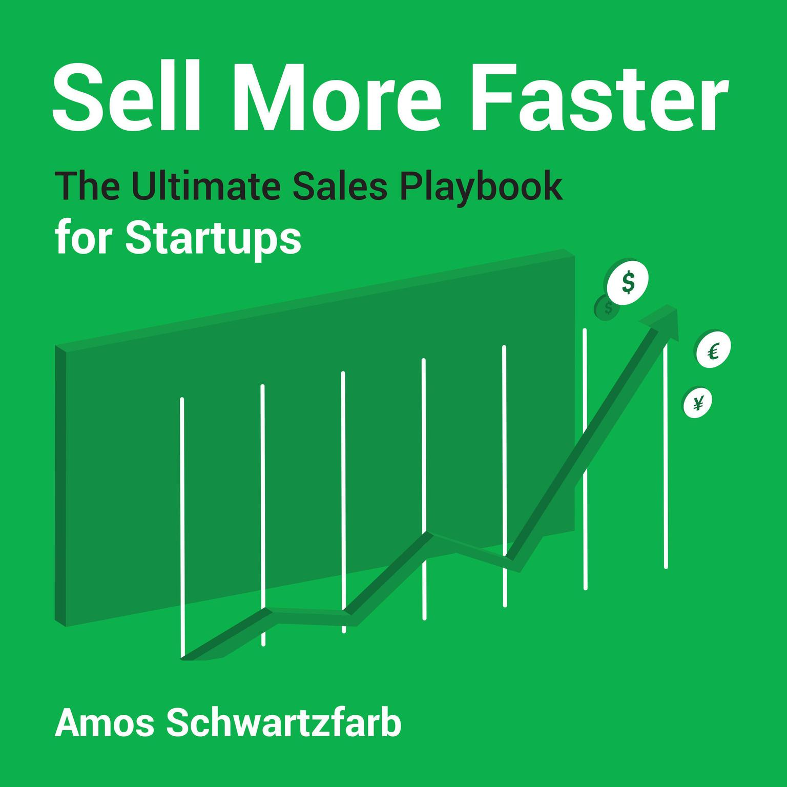 Printable Sell More Faster: The Ultimate Sales Playbook for Start-Ups Audiobook Cover Art