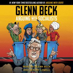 Arguing with Socialists Audiobook, by Glenn Beck