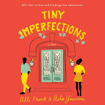 Tiny Imperfections Audiobook, by Alli Frank