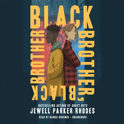 Black Brother, Black Brother Audiobook, by