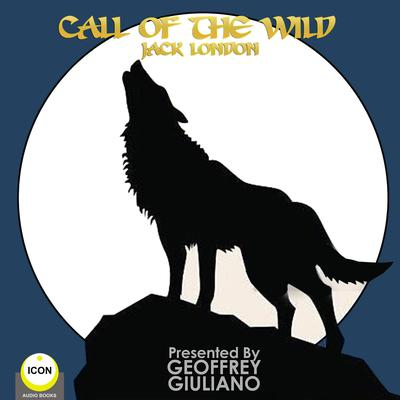 Call of the Wild Audiobook, by