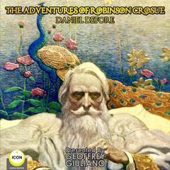 The Adventures of Robinson Crusoe Audiobook, by Daniel Defoe
