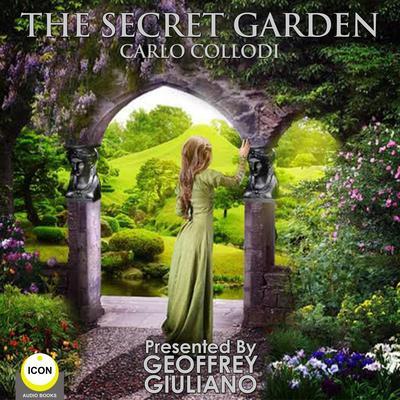 The Secret Garden Audiobook, by Carlo Collodi