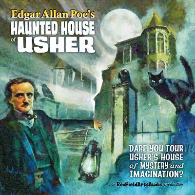Edgar Allan Poes Haunted House of Usher Audiobook, by Edgar Allan Poe
