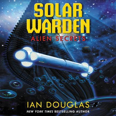 Alien Secrets Audiobook, by Ian Douglas
