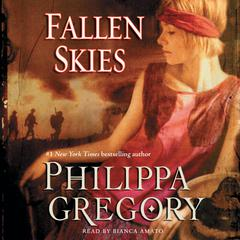Fallen Skies: A Novel Audiobook, by Philippa Gregory