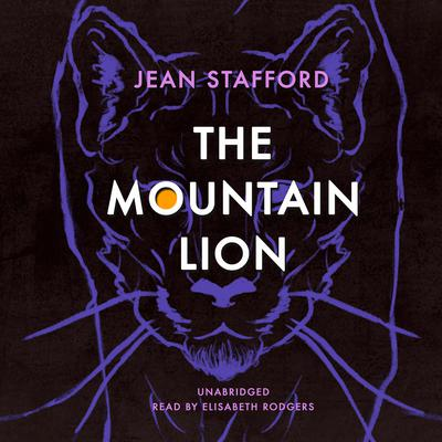 The Mountain Lion Audiobook, by Jean Stafford