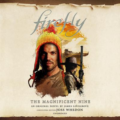 Firefly: Magnificent Nine Audiobook, by