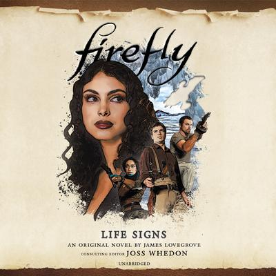 Firefly: Life Signs Audiobook, by James Lovegrove