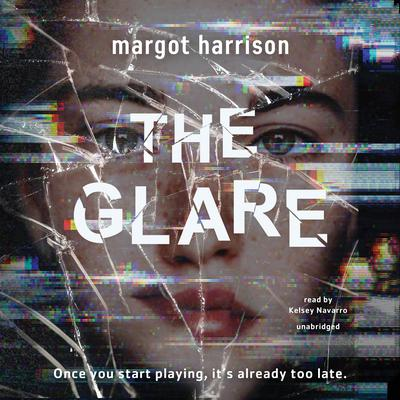 The Glare Audiobook, by Margot Harrison