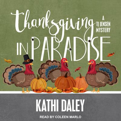 Thanksgiving in Paradise Audiobook, by Kathi Daley