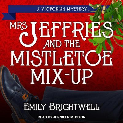 Mrs. Jeffries & the Mistletoe Mix-Up Audiobook, by