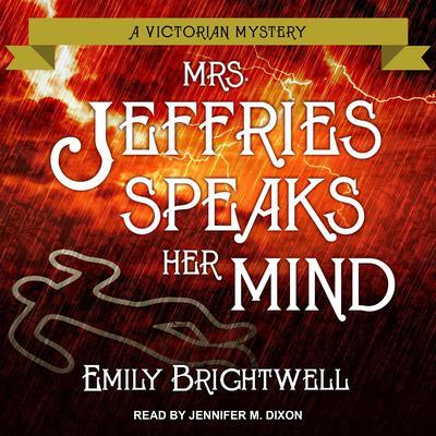 Mrs. Jeffries Speaks Her Mind Audiobook, by