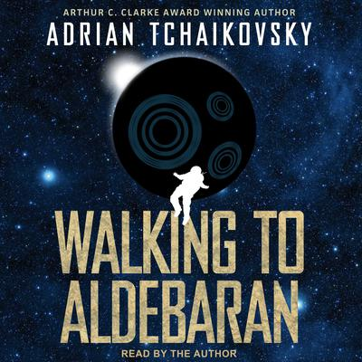 Walking to Aldebaran Audiobook, by