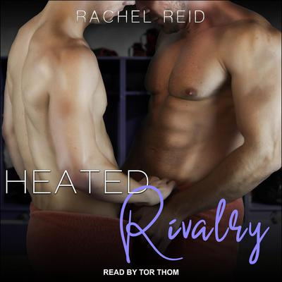 Heated Rivalry Audiobook, by