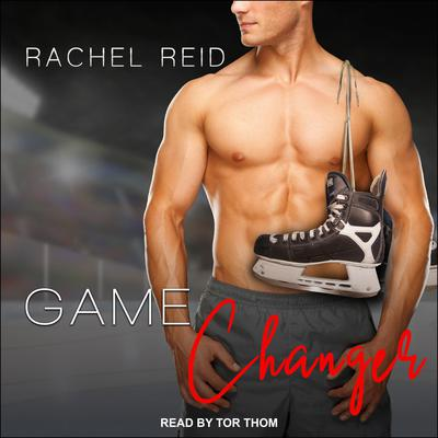 Game Changer: A Gay Hockey Romance Audiobook, by
