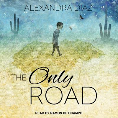 The Only Road Audiobook, by