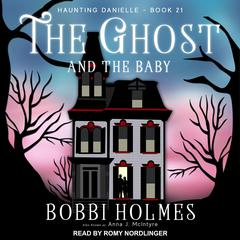The Ghost and the Baby Audiobook, by Anna J. McIntyre, Bobbi Holmes
