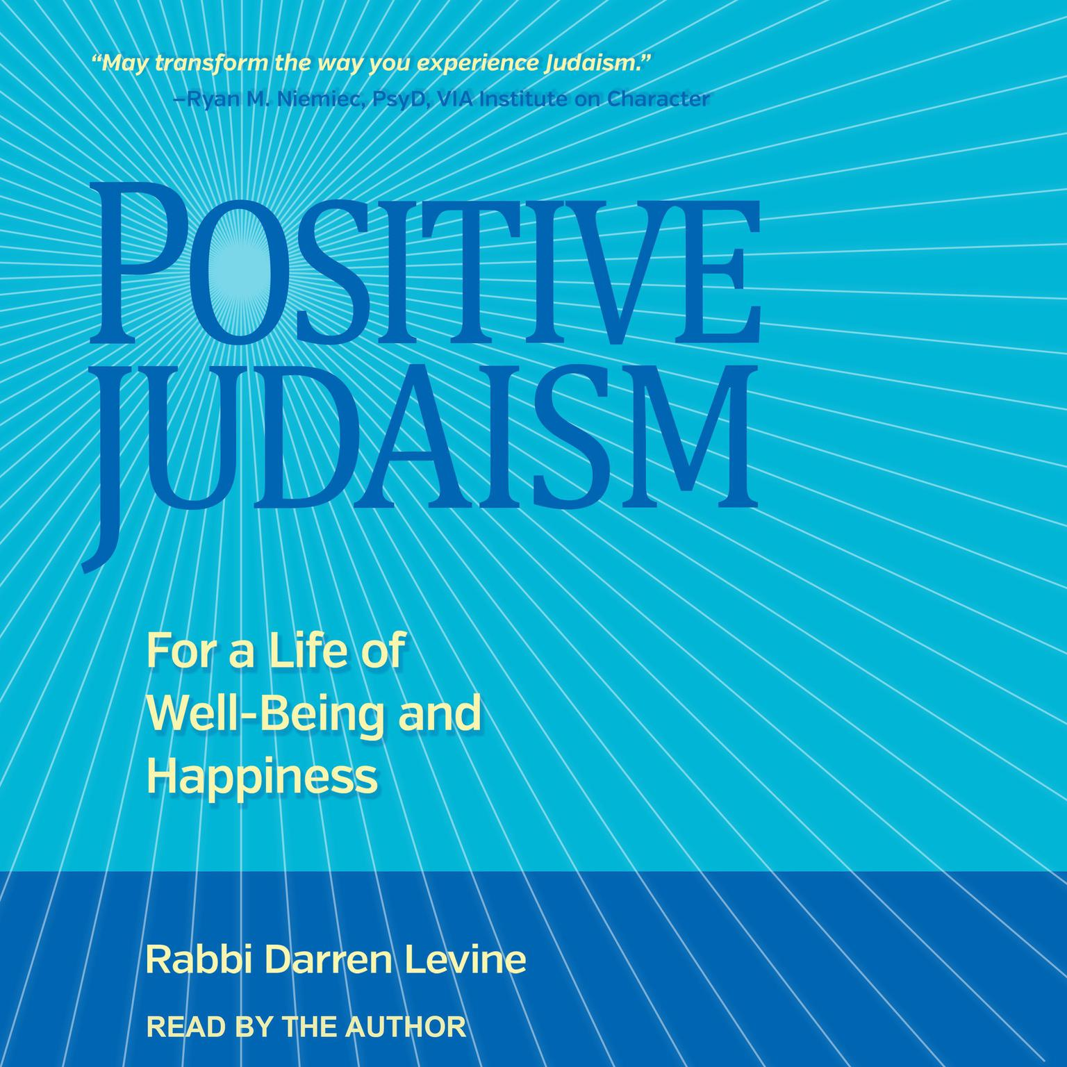 Printable Positive Judaism: For a Life of Well-Being and Happiness Audiobook Cover Art