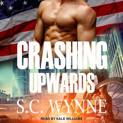 Crashing Upwards Audiobook, by S.C. Wynne