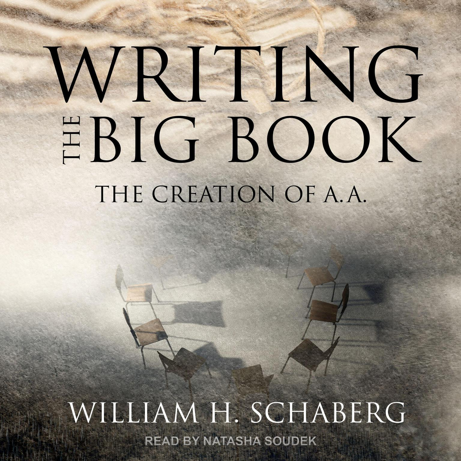 Printable Writing the Big Book: The Creation of A.A. Audiobook Cover Art