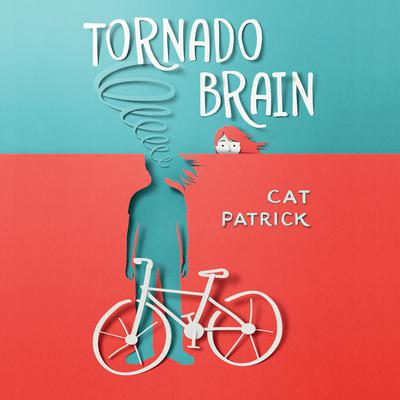 Tornado Brain Audiobook, by Cat Patrick