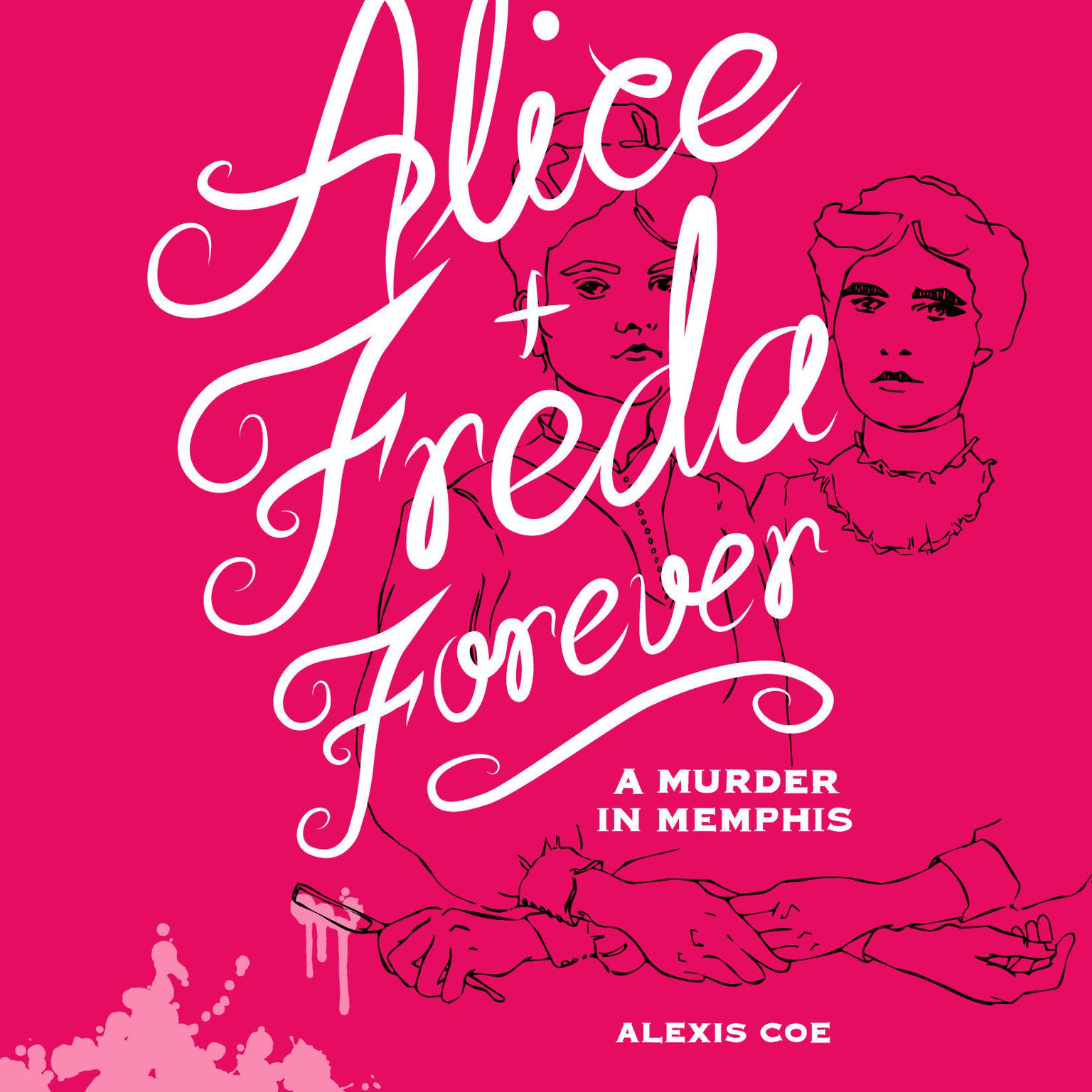 Printable Alice + Freda Forever: A Murder in Memphis Audiobook Cover Art
