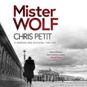 Mister Wolf Audiobook, by Chris Petit
