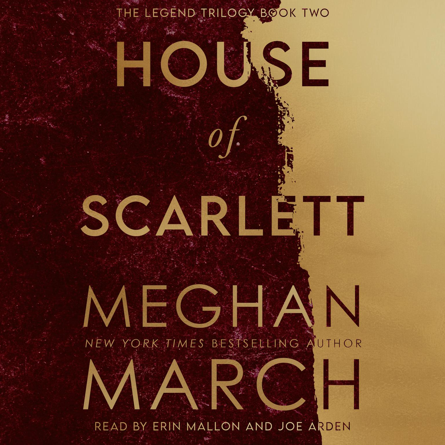 House of Scarlett: Legend Trilogy, Book 2 Audiobook, by Meghan March