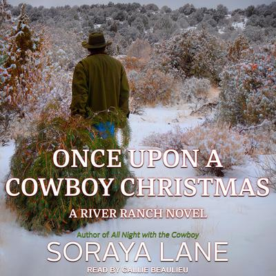 Once Upon a Cowboy Christmas Audiobook, by